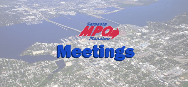 FOR IMMEDIATE RELEASE: Sarasota/Manatee MPO Committee Meetings