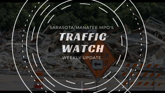 Traffic Watch for Manatee and Sarasota Counties
