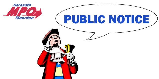 PUBLIC NOTICE :: Sarasota/Manatee MPO Board Meeting and Joint Meeting of Sarasota/Manatee & Charlotte County-Punta Gorda Metropolitan Planning Organizations  on January 25, 2021